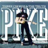 "LP✦PIKE CAVALERO✦ ""Three Chords & The Truth"" Top Killer Modern Rockabilly. Hear♫"